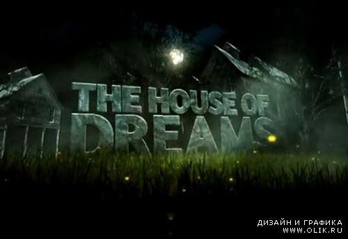 House Of Dreams — After Effects Project