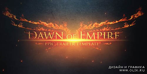 Epic Trailer - Dawn of Empire - Project for After Effects