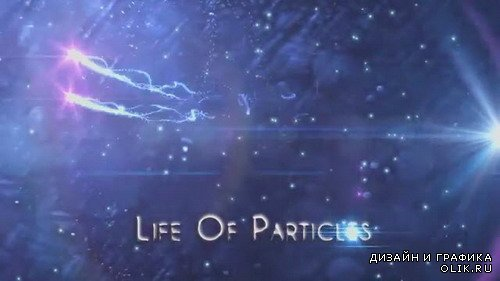 Life of Particles - Project for After Effects