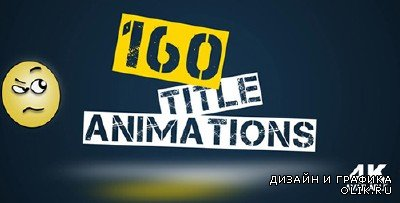 160 Title Animations - Project for AFEFS (Videohive)