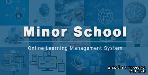 CodeCanyon - MinorSchool v1.0 - Learning Management - 14329027
