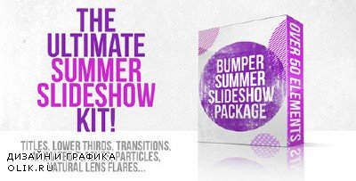 Bumper Summer Slideshow Package - Project for AFEFS (Videohive)