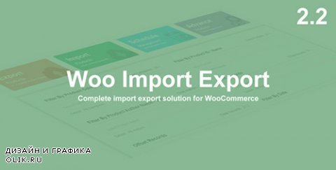 CodeCanyon - Woo Import Export v2.2 - 13694764