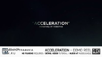 Acceleration // Demo reel - Project for AFEFS (Videohive)