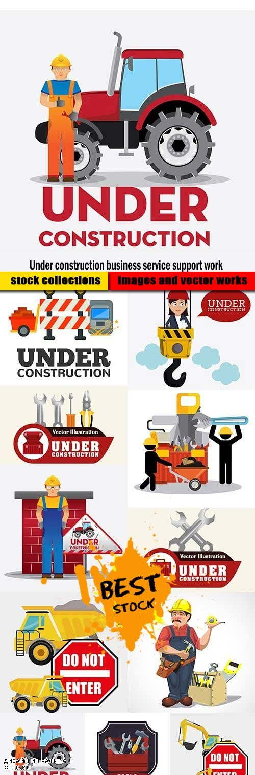 Under construction business service support work