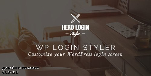 CodeCanyon - Hero Login Styler v1.3.0 - WP Login Screen Customizer - 13066002