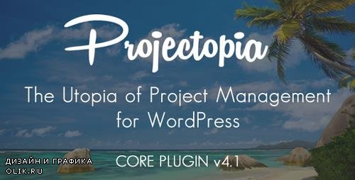 CodeCanyon - Projectopia v4.1.1 - WP Project Management - 11788321