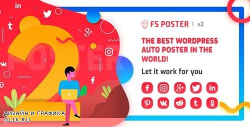CodeCanyon - FS Poster v2.7.4 - WordPress auto poster & scheduler - 22192139