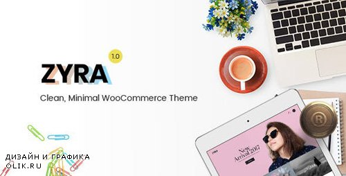 ThemeForest - Zyra v1.1.2 - Clean, Minimal WooCommerce Theme - 20859965