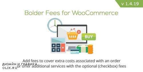CodeCanyon - Bolder Fees for WooCommerce v1.4.19 - 6125068