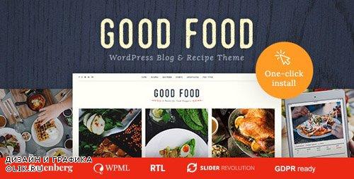 ThemeForest - Good Food v1.0.8 - Recipe Magazine & Food Blogging Theme - 20481850
