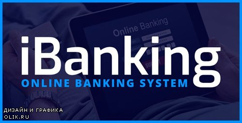 CodeCanyon - iBanking v1.0 - Online Banking System - 23810005 - NULLED
