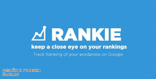 CodeCanyon - Rankie v1.6.5 - Wordpress Rank Tracker Plugin - 7605032 - NULLED