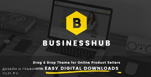 ThemeForest - Business Hub v1.1.5 - Responsive WordPress Theme For Online - 14739401