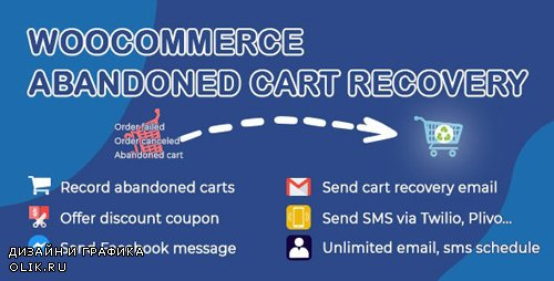 CodeCanyon - WooCommerce Abandoned Cart Recovery v1.0.4.1 - Email - SMS - Facebook Messenger - 24089125