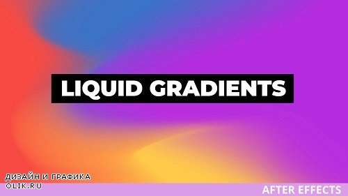 Liquid Gradients 296120 - After Effects Templates
