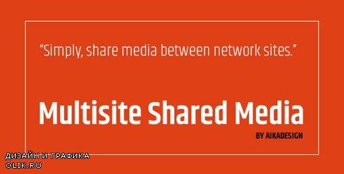 CodeCanyon - WordPress Multisite Shared Media v1.2.4 - 19306250
