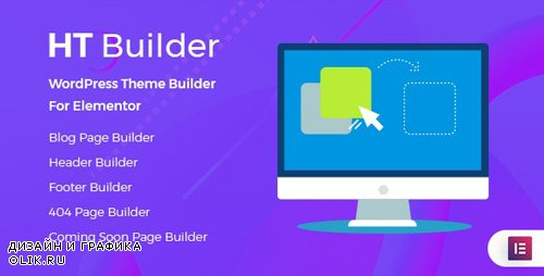 CodeCanyon - HT Builder Pro v1.0.2 - WordPress Theme Builder for Elementor - 24134825