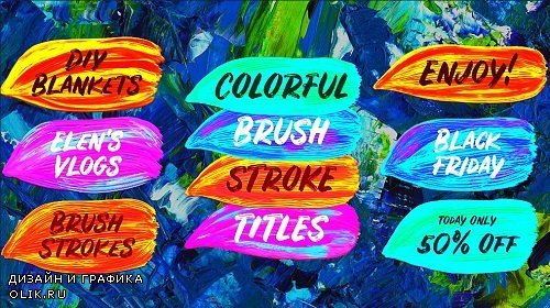 Colorful Brush Strokes 303243 - After Effects Templates