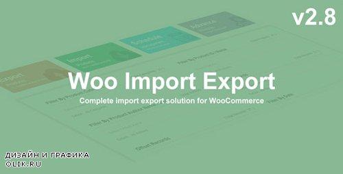 CodeCanyon - Woo Import Export v2.8.4 - 13694764