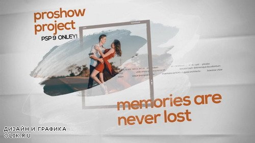 Проект ProShow Producer - Memories are Never Lost