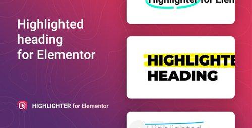CodeCanyon - Highlighter v1.0.0 - Highlighted heading for Elementor - 26003777
