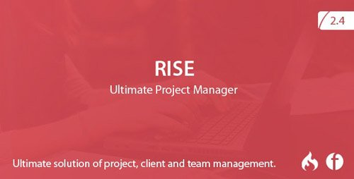 CodeCanyon - RISE v2.4 - Ultimate Project Manager - 15455641 -