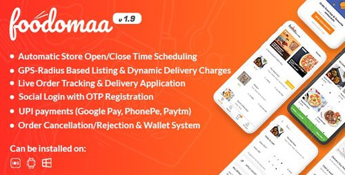 CodeCanyon - Foodomaa v1.9.3 - Multi-restaurant Food Ordering, Restaurant Management and Delivery Application - 24534953 -
