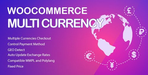 CodeCanyon - WooCommerce Multi Currency v2.1.9.3 - Currency Switcher - 20948446