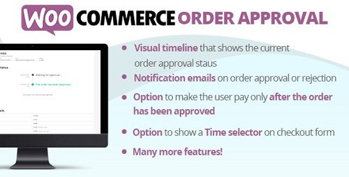 CodeCanyon - WooCommerce Order Approval v3.4 - 24935450 - NULLED
