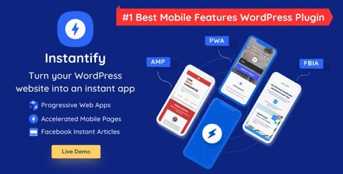 CodeCanyon - Instantify v2.2 - PWA Google AMP & Facebook IA for WordPress - 25757693 - NULLED