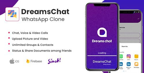 CodeCanyon - DreamsChat v1.8 - WhatsApp Clone - Native Android App with Firebase Realtime Chat & Sinch for Call - 23280090