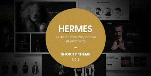 ThemeForest - Hermes v1.0.2 - Multi Store Responsive Shopify Theme - 17469863