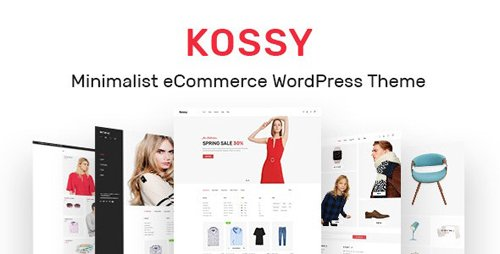 ThemeForest - Kossy v1.21 - Minimalist eCommerce WordPress Theme - 22197954