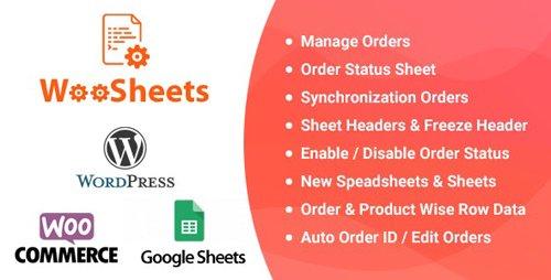 CodeCanyon - WooSheets v4.5 - Manage WooCommerce Orders with Google Spreadsheet - 22636997