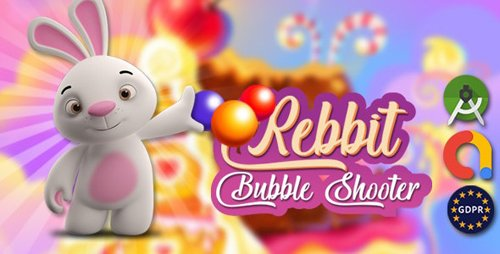 CodeCanyon - Rebbit bubble android studoi + admob (Update: 26 August 20) - 28313767