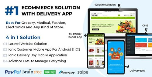 CodeCanyon - Best Ecommerce Solution with Delivery App For Grocery, Food, Pharmacy, Any Stores / Laravel + IONIC5 v1.0.6 - 26827707