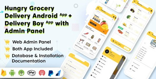 CodeCanyon - Hungry Grocery Delivery Android App and Delivery Boy App with Interactive Admin Panel v1.5 - 26820227 -