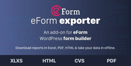CodeCanyon - Exporter for eForm v1.7.0 - Reports & Submissions - 5702784