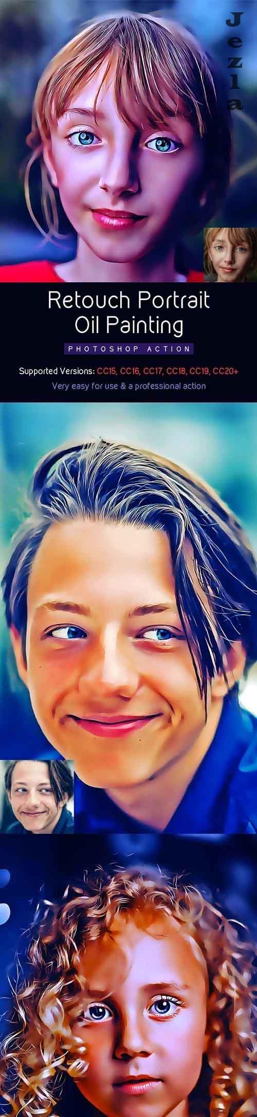 GraphicRiver - Retouch Portrait Oil Painting Action 28376484