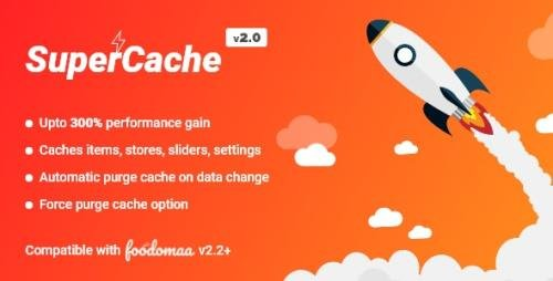 CodeCanyon - SuperCache Module for Foodomaa v1.0 - 27879131