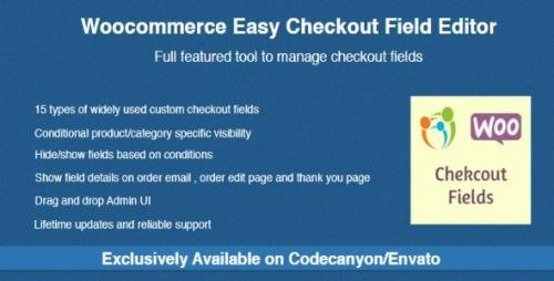 CodeCanyon - Woocommerce Easy Checkout Field Editor v2.2.2 - 9799777