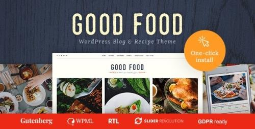 ThemeForest - Good Food v1.1.0 - Recipe Magazine & Cooking Blogging Theme - 20481850