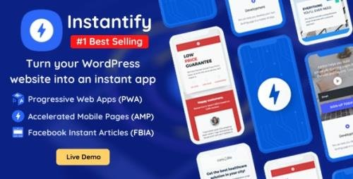 CodeCanyon - Instantify v3.6 - PWA & Google AMP & Facebook IA for WordPress - 25757693 - NULLED