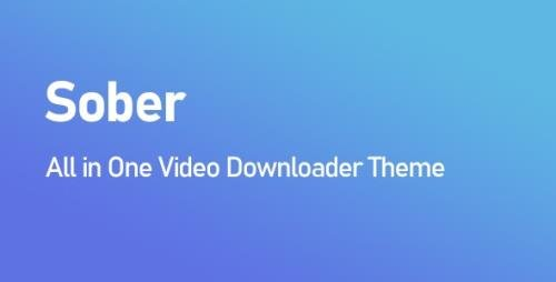 CodeCanyon - Sober v1.2.0 - All in One Video Downloader Theme - 27733992