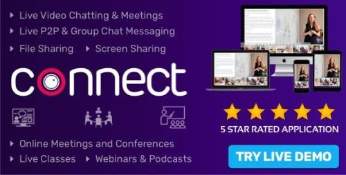 CodeCanyon - Connect v1.6.0 - Live Video & Chat Messaging, Live Class, Meeting, Webinar, Conference, File Sharing - 27525559 -