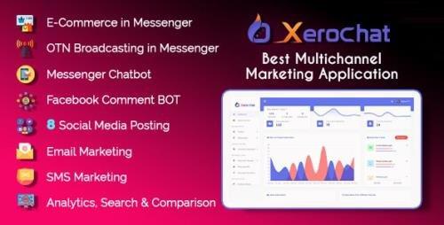 CodeCanyon - XeroChat v5.1.9 - Best Multichannel Marketing Application (SaaS Platform) - 24477224 - NULLED