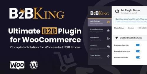 CodeCanyon - B2BKing v2.6.5 - The Ultimate WooCommerce B2B & Wholesale Plugin - 26689576