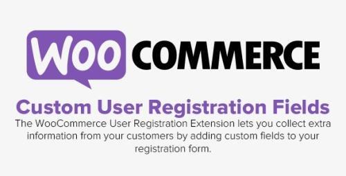 WooCommerce - Custom User Registration Fields for WooCommerce v1.6.3