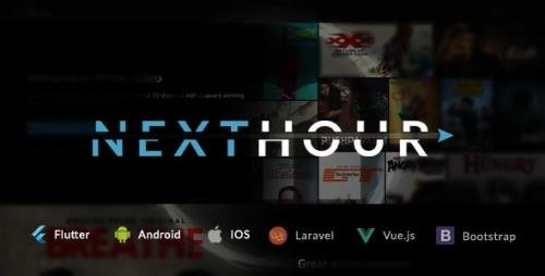 CodeCanyon - Next Hour v3.0.1 - Movie Tv Show Video Subscription Portal Cms Web and Mobile App - 24626244